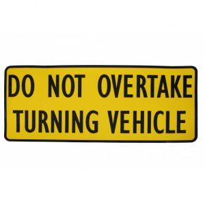 Do Not Overtake Turning Vehicle Sticker 300 x 125mm